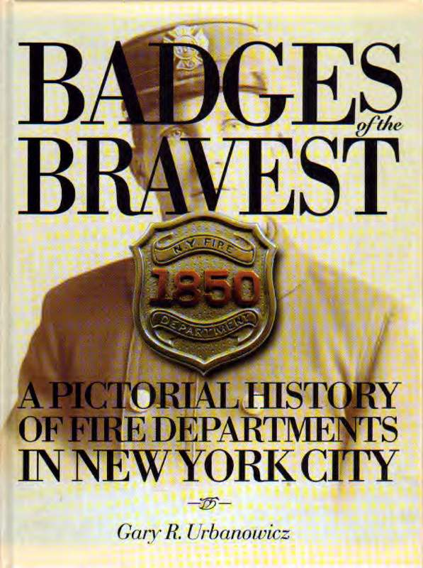 Badges Of The Bravest 1810-2002