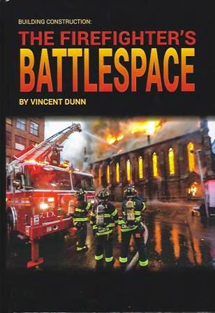 Building Construction - The Firefighter's Battlespace