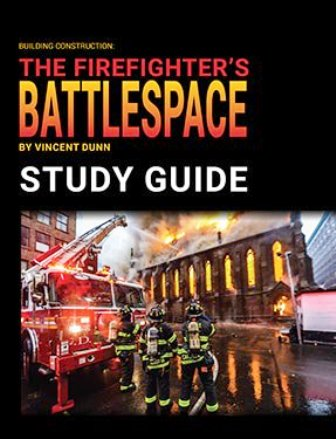 Building Construction: The Firefighter's Battlespace Study Guide