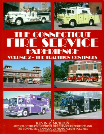 Connecticut Fire Service Experience, Volume 2