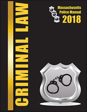 Massachusetts Criminal Law Manual
