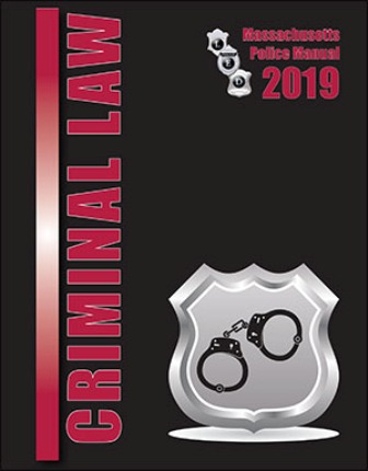 Massachusetts Criminal Law Manual 2019