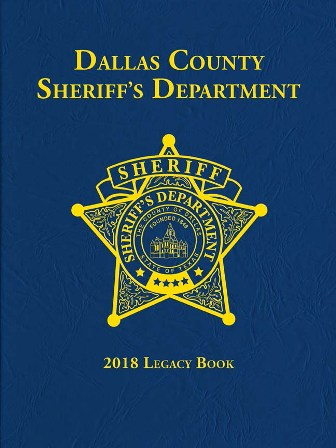 Dallas County Sheriff's Department 2018 Legacy Book