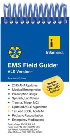 EMS Field Guide, ALS Version Twentieth Edition