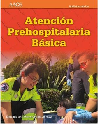 EMT Spanish: Atención Prehospitalaria Basica, 11th edition