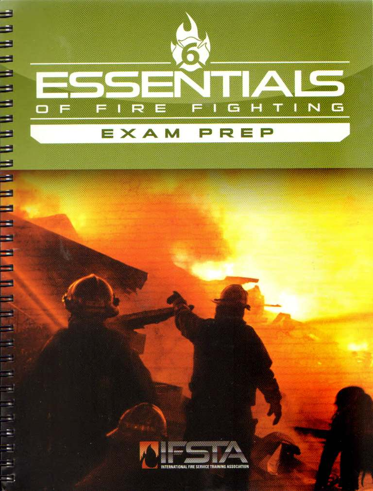 IFSTA Essentials of Firefighting 6th edition Exam Prep