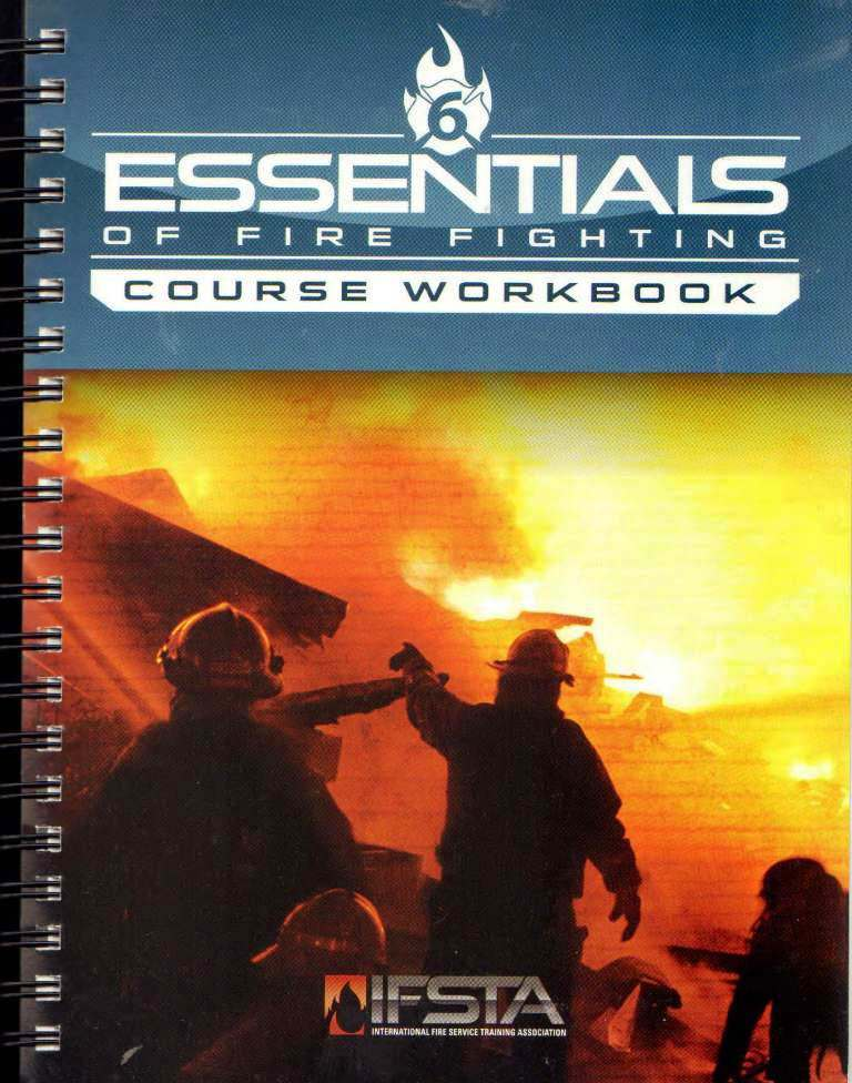 IFSTA Essentials of Firefighting 6th edition Workbook