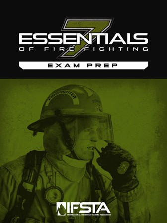 Essentials Of Fire Fighting, 7th Edition Exam Prep