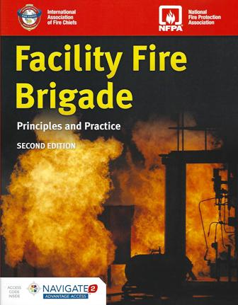Facility Fire Brigade: Principles and Practice 2/e