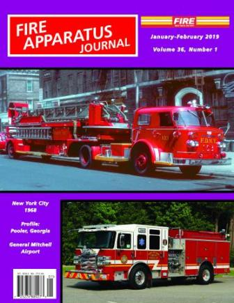 Fire Apparatus Journal, January - February 2019