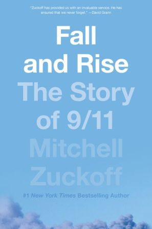Fall and Rise The Story of 9/11