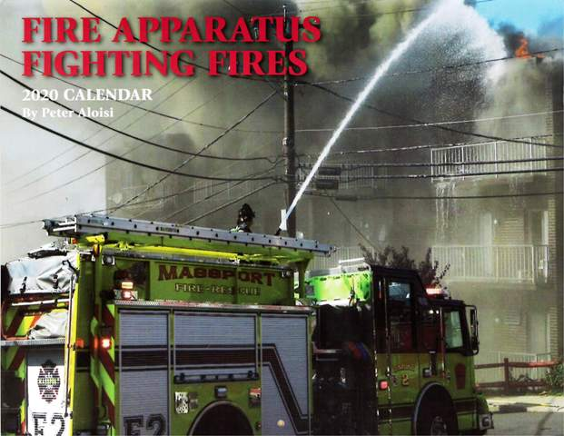Fire Apparatus Fighting Fires 2020 Calendar
