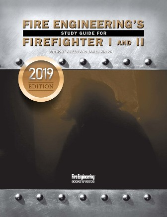 Fire Engineering's Study Guide for Firefighter I and II, 2019 update