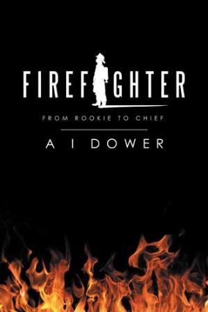 FireFighter From Rookie to Chief