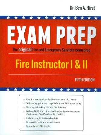 fire instructor i ii exam prep rh fire police ems com Ifsta 6th Edition Exam Prep Fire Fighting