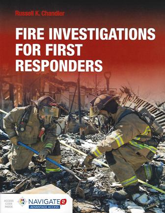 Fire Investigations for First Responders First Edition