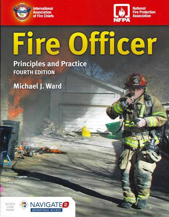 Fire Officer: Principles and Practice Fourth Edition