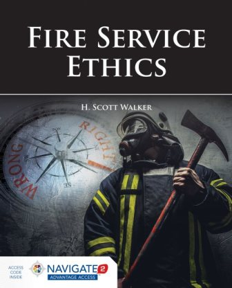 Fire Service Ethics first edition