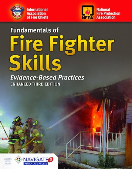 Fundamentals of Firefighter Skills Evidence-Based Practices 3rd