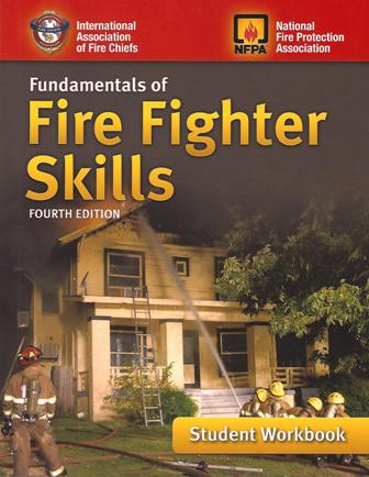 Fundamentals of Fire Fighter Skills, Fourth Edition Student Workbook