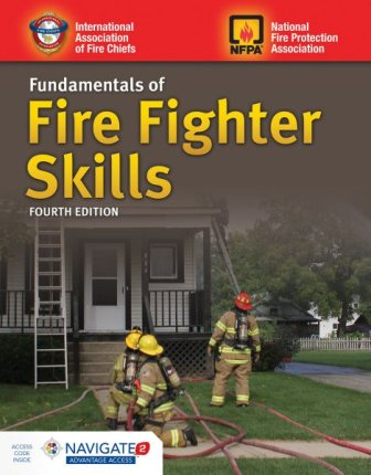 Fundamentals of Fire Fighter Skills Fourth Edition
