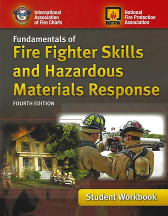 Fundamentals of Fire Fighter Skills and Hazardous Materials Response Fourth Edition Student Workbook