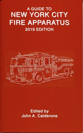 Guide to New York City Fire Apparatus 2019 edition
