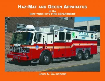 Haz-Mat and Decon Apparatus Of the New York City Fire Department
