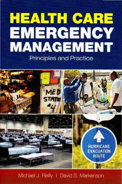 Health Care Emergency Management Principles Amp Practice 1 E