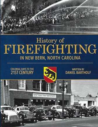 History of Firefighting in New Bern North Carolina