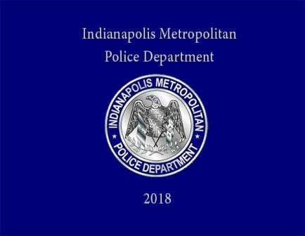 Indianapolis Metropolitan Police Department 2018 Pictorial History