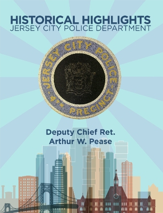 Jersey City Police Department Historical Highlights