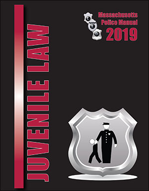 Massachusetts Juvenile Law Manual 2019
