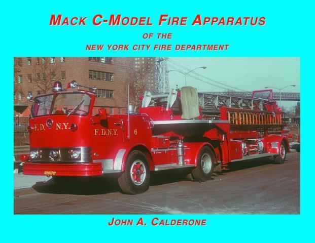 Mack C Model Trucks : Fire engines trucks apparatus books