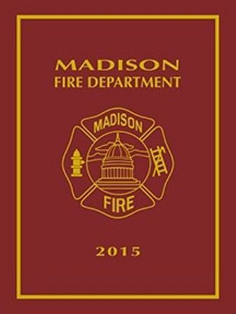 Madison, Wisconsin Fire Department 2015