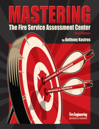 Mastering the Fire Service Assessment Center, 2nd