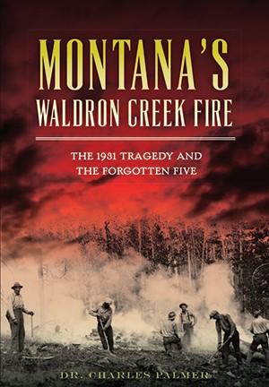 Montana�s Waldron Creek Fire
