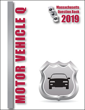 Massachusetts Motor Vehicle Question Book 2019