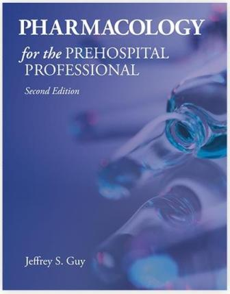 Pharmacology for the Prehospital Professional 2nd ed