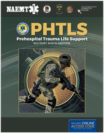 PHTLS: Prehospital Trauma Life Support, Military Edition 9th edition