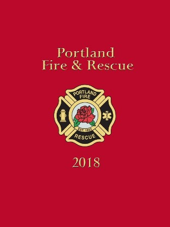Portland Fire & Rescue Historical Yearbook 2018
