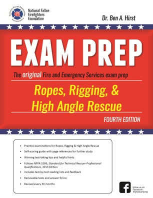 Ropes, Rigging, & High Angle Rescue Exam Prep