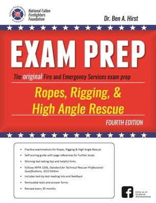Ropes, Rigging, & High Angle Rescue Exam Prep