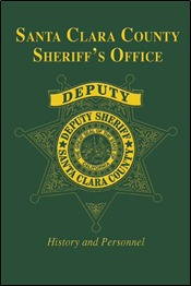 Santa Clara County Sheriff's Office: History and Personnel