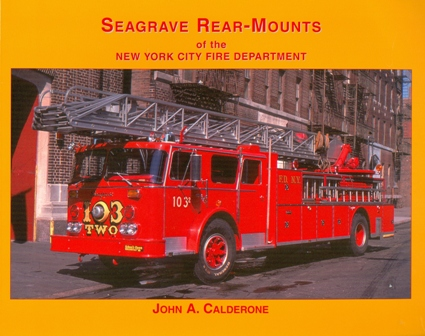 Seagrave Rear-Mounts of the New York City Fire Department