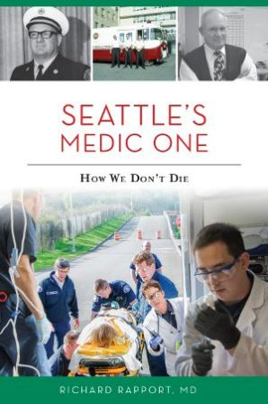 Seattle's Medic One: How We Don't Die