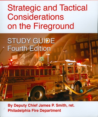Strategic and Tactical Considerations on the Fireground 4/e Study Guide