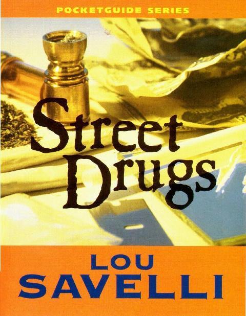 Street Drugs Pocketguide (Pocketguides) Lou Savelli