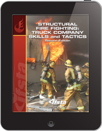 Structural Fire Fighting: Truck Company Skills and Tactics, 2/e ebook