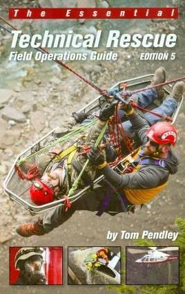 Technical Rescue Field Operations Guide Edition 5